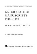 Later Gothic Manuscripts  1390 1490