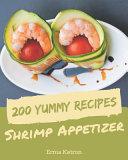 200 Yummy Shrimp Appetizer Recipes