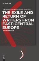 The Exile and Return of Writers from East Central Europe