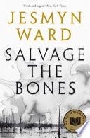 Salvage the Bones Book