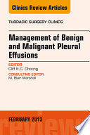 Management Of Benign And Malignant Pleural Effusions An Issue Of Thoracic Surgery Clinics  Book PDF