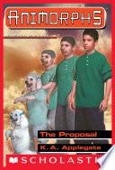 The Proposal (Animorphs #35)