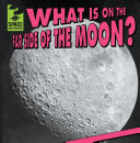 Pdf What Is on the Far Side of the Moon?