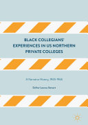 Black Collegians' Experiences in US Northern Private Colleges