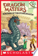 Fortress of the Stone Dragon  A Branches Book  Dragon Masters  17
