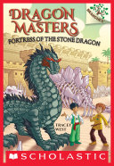 Pdf Fortress of the Stone Dragon: A Branches Book (Dragon Masters #17) Telecharger