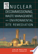 Book Cover: Nuclear Decommissioning, Waste Management, and Environmental Site Remediation