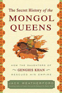 The Secret History of the Mongol Queens Book PDF