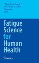Fatigue Science for Human Health