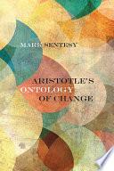 Aristotle s Ontology of Change