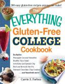 The Everything Gluten-Free College Cookbook