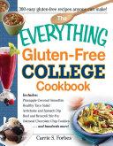 The Everything Gluten Free College Cookbook