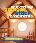 Converting Garages  Attics  and Basements