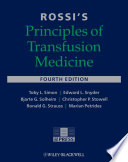 Rossi s Principles of Transfusion Medicine Book