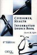 Consumer Health Information Source Book