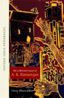 The Collected Essays of A  K  Ramanujan