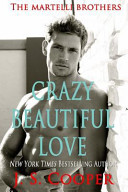 Crazy Beautiful Love