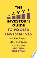 The Savvy Investor s Guide to Pooled Investments