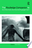 The Routledge Companion to Architecture and Social Engagement