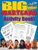 The Big Maryland Activity Book