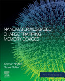 Nanomaterials Based Charge Trapping Memory Devices
