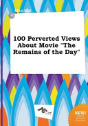 100 Perverted Views about Movie the Remains of the Day