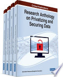 Research Anthology on Privatizing and Securing Data Book