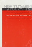 New Testament Apocrypha Gospels And Related Writings Book