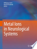 Metal Ions in Neurological Systems Book