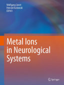Metal Ions in Neurological Systems