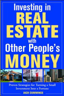 Investing in Real Estate With Other People s Money