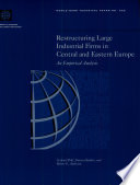 Restructuring Large Industrial Firms in Central and Eastern Europe