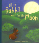 Little Rabbit Waits for the Moon