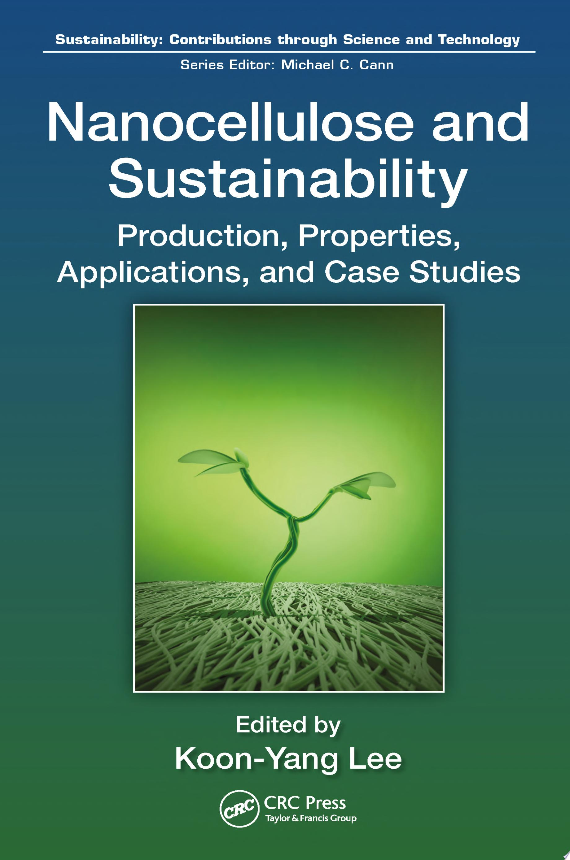 Nanocellulose and Sustainability