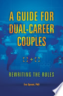 A Guide For Dual Career Couples Rewriting The Rules