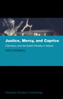Justice, Mercy, and Caprice