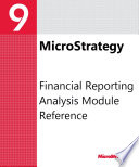 Financial Reporting Analysis Module Reference For Microstrategy 9 3 1