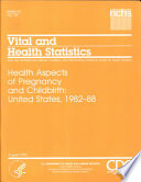 Health Aspects Of Pregnancy And Childbirth United States 1982 88 Book PDF