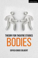 Theory for Theatre Studies: Bodies [Pdf/ePub] eBook
