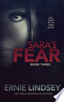 Read Online Sara's Fear: Book Three For Free