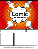 Comic Book Drawing Templates   Create Your Own Comics with These Blank Comic Book Drawing Papers