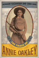 The Trials of Annie Oakley