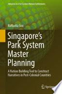 Singapore   s Park System Master Planning