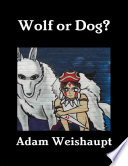 Wolf or Dog