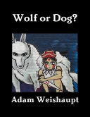 Wolf or Dog?