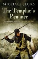 The Templar s Penance  Knights Templar Mysteries 15