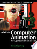 Guide to Computer Animation Book