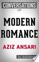 Modern Romance  by Aziz Ansari   Conversation Starters