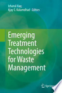 Emerging Treatment Technologies for Waste Management Book