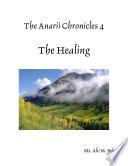 The Anarii Chronicles 4   The Healing